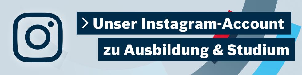 Unser Instagram-Account zu Ausbildung & Studium